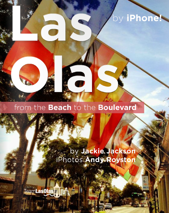 Las Olas - From the Beach to the Boulevard